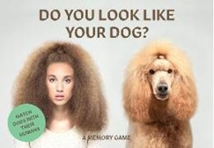 Bild von Do You Look Like Your Dog?: Match Dogs with Their Humans: A Memory Game