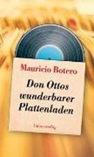 Bild von Botero, Mauricio : Don Ottos wunderbarer Plattenladen