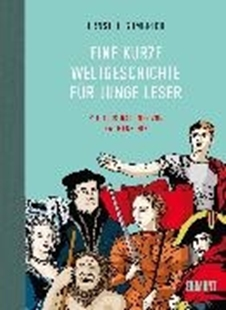 Bild von Eine kurze Weltgeschichte für junge Leser