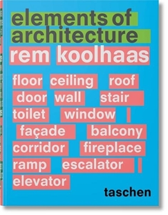 Bild von Rem Koolhaas. Elements of Architecture