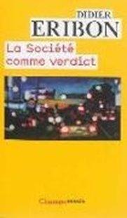 Bild von La sociète comme verdict