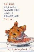 Bild von Am liebsten aß der Hamster Hugo Spaghetti mit Tomatensugo