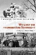 """Bild von eBook Wo liegt die """"humanitäre Schweiz""""?"""
