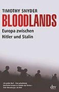 Bild von Snyder, Timothy : Bloodlands