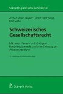 Bild von Schweizerisches Gesellschaftsrecht - Mit neuem Firmen- und künftigem Handelsregisterrecht und unter Einbezug der Aktienrechtsreform