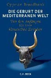 Bild von Die Geburt der mediterranen Welt
