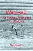 Bild von Koren, Leonard : Wabi-sabi für Künstler, Architekten und Designer