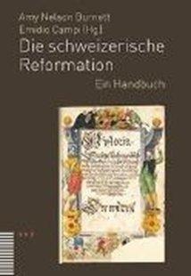 Bild von Die schweizerische Reformation