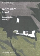 Bild von Begert, Roland M. : Lange Jahre fremd