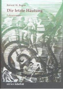 Bild von Begert, Roland M.: Die letzte Häutung