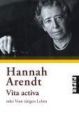 Bild von Arendt, Hannah: Vita activa oder Vom tätigen Leben