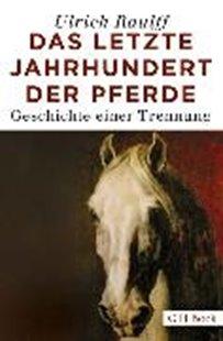 Bild von Das letzte Jahrhundert der Pferde