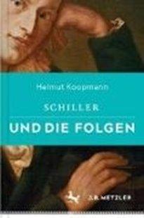 Bild von Schiller und die Folgen