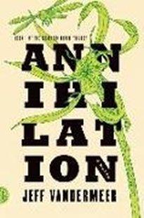 Bild von Southern Reach Trilogy 1. Annihilation