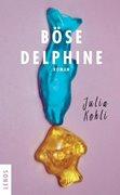 Bild von Kohli, Julia: Böse Delphine