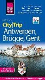 Bild von Schenk, Günter: Reise Know-How CityTrip Antwerpen, Brügge, Gent