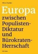 Bild von Europa zwischen Populisten-Diktatur und Bürokraten-Herrschaft
