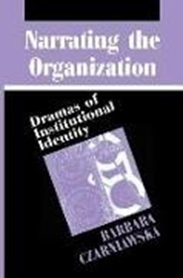Bild von Narrating the Organization - Dramas of Institutional Identity (Paper)