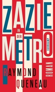 Bild von Queneau, Raymond : Zazie in der Metro