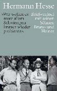 Bild von Hesse, Hermann : »Mit dem Vertrauen, daß wir einander nicht verloren gehen können«
