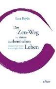 Bild von Bayda, Ezra : Der Zen-Weg zu einem authentischen Leben
