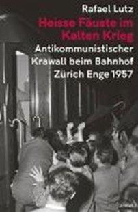 Bild von Heisse Fäuste im Kalten Krieg
