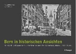 Bild von Bern in historischen Ansichten