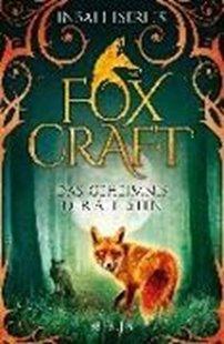 Bild von Iserles, Inbali : Foxcraft - Das Geheimnis der Ältesten