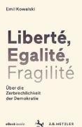 Bild von Liberté, Egalité, Fragilité