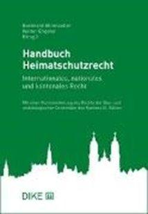 Bild von Ehrenzeller, Bernhard (Hrsg. Koord.) : Handbuch Heimatschutzrecht