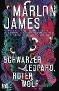 Bild von James, Marlon : Schwarzer Leopard, roter Wolf