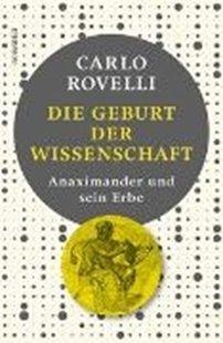 Bild von Rovelli, Carlo : Die Geburt der Wissenschaft