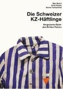 Bild von Schweizer KZ-Häftlinge