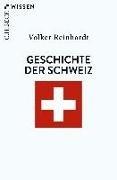 Bild von Reinhardt, Volker: Geschichte der Schweiz