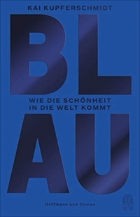Bild von Kupferschmidt, Kai: Blau