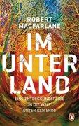 Bild von Macfarlane, Robert : Im Unterland