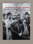 Bild von Koller, Christian (Hrsg.): Chronist der sozialen Schweiz