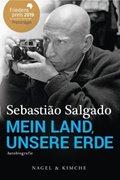 Bild von Salgado, Sebastião : Mein Land, unsere Erde