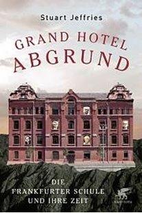 Bild von Jeffries, Stuart : Grand Hotel Abgrund