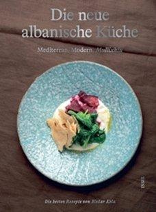 Bild von Die neue albanische Küche
