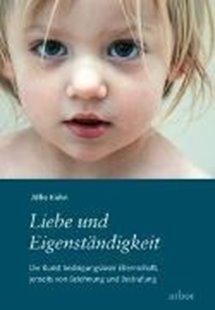 Bild von Kohn, Alfie : Liebe und Eigenständigkeit