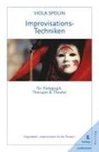 Bild von Improvisationstechniken für Pädagogik, Therapie und Theater