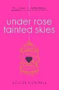 Bild von Under Rose-Tainted Skies