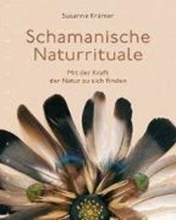 Bild von Schamanische Naturrituale