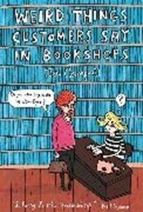 Bild von Weird Things Customers Say in Bookshops