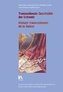 Bild von Transnationale Geschichte der Schweiz