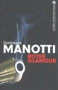 Bild von Manotti, Dominique : Roter Glamour