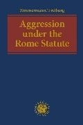 Bild von Aggression under the Rome Statute
