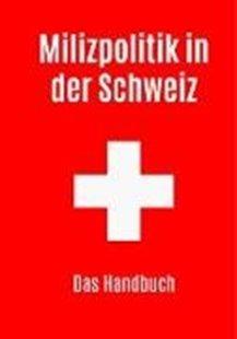 Bild von Simon, Roland: Milizpolitik in der Schweiz