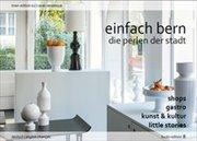 Bild von Buck, Stefan: Einfach Bern - Die Perlen der Stadt